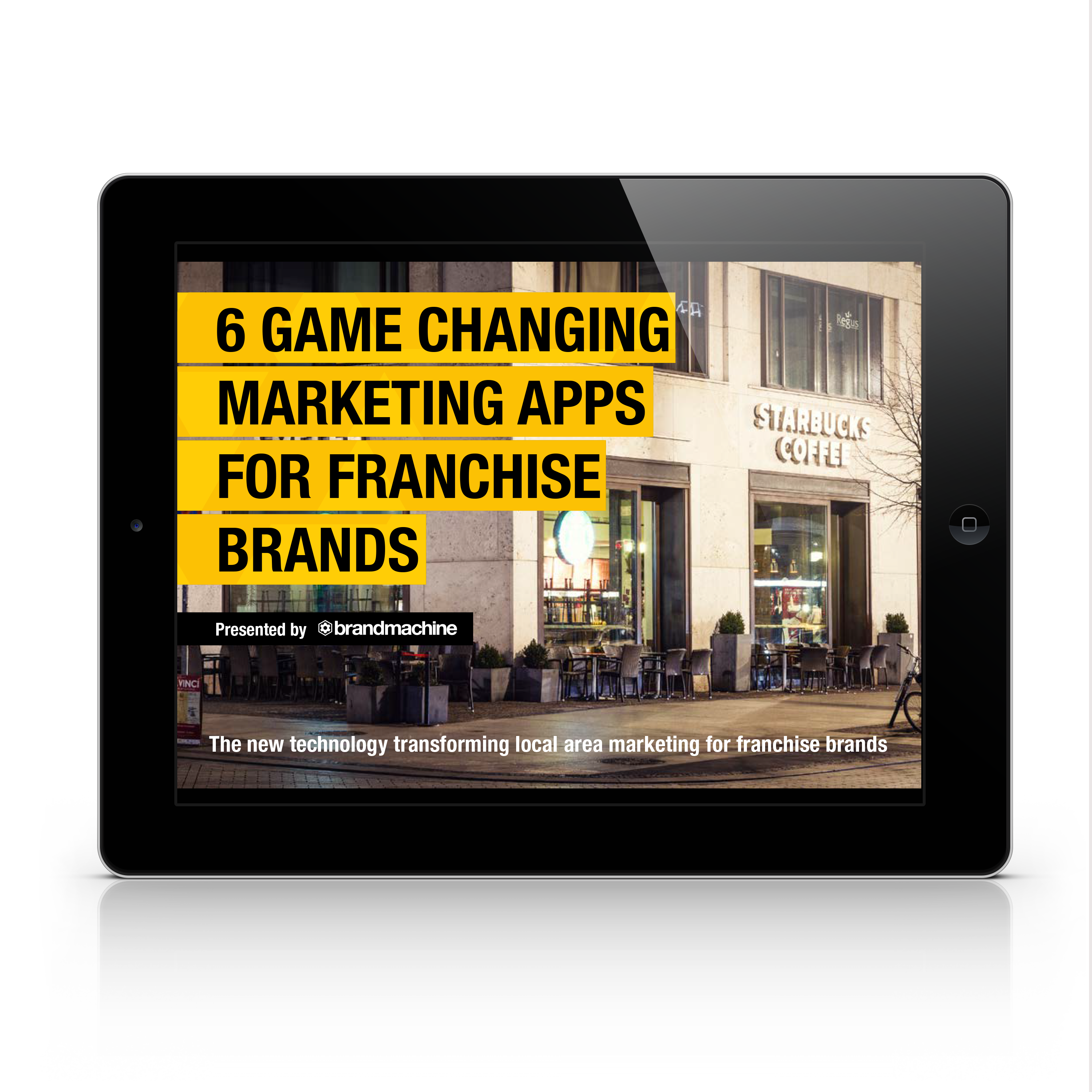6 Game Changing Marketing Apps for Franchise Brands eBook preview